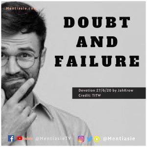 Doubt and failure mentiasie daily devotion